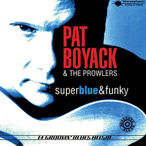 Pat Boyack & the Prowlers