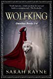 Wolfking The Omnibus: Books 1-4