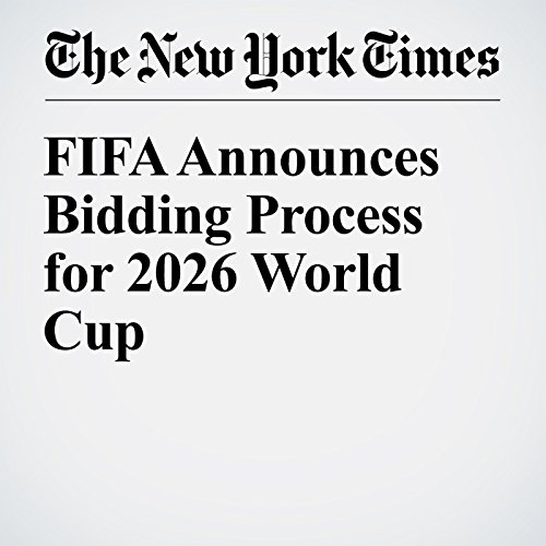 FIFA Announces Bidding Process for 2026 World Cup cover art