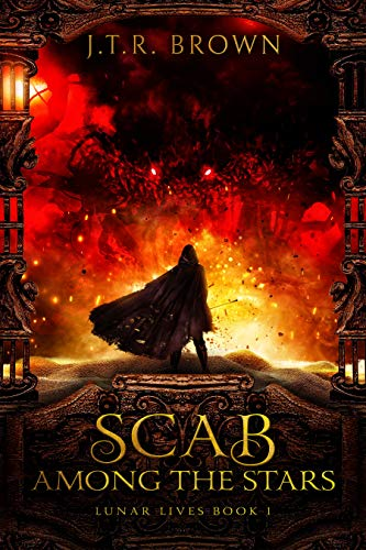 Scab Among The Stars by Brown, J.T.R. ebook deal