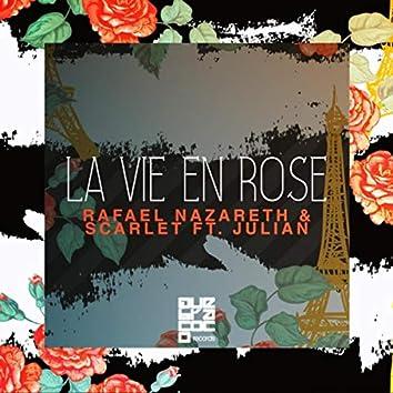 La Vie En Rose (feat. Julian)