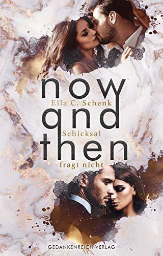Now and Then: Schicksal fragt nicht