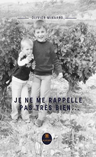 Je ne me rappelle pas très bien…: Roman initiatique (LE LYS BLEU) (French Edition)