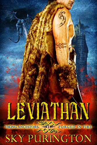 Leviathan: A Dragon Shifter Romance (Viking Ancestors: Forged in Fire Book 1) by [Sky Purington]