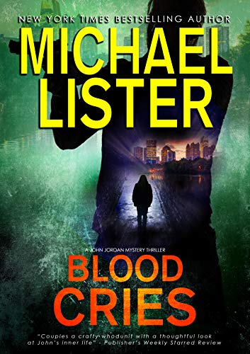 Blood Cries (John Jordan Mysteries Book 9)