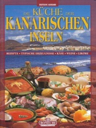 La cucina delle Canarie. Ediz. tedesca