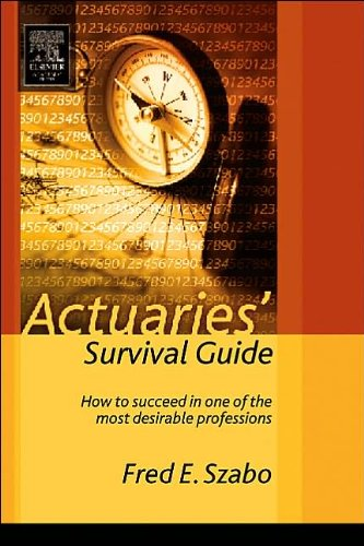 Actuaries' Survival Guide (text only)1st (First) edition by F.Szabo by Actuaries