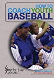How to Coach Youth Baseball Book