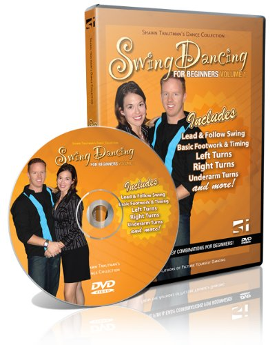 Swing Dancing for Beginners: Volume 1 - Shawn Trautman's Dance Collection