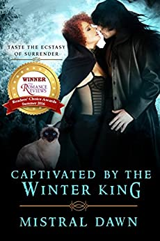 Captivated By The Winter King (Spellbound Hearts Book 3) by [Mistral Dawn, Erin Dameron-Hill, Michaela Goebel, Gabe Wright]