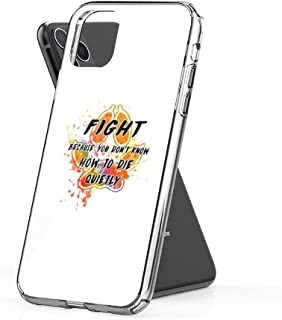 shona Fight Because You Don't Know How to die Quietly (Rainbow) Case Cover Compatible for iPhone iPhone (11)