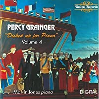 Grainger:Dished Up for Piano Vol 4 by Martin Jones