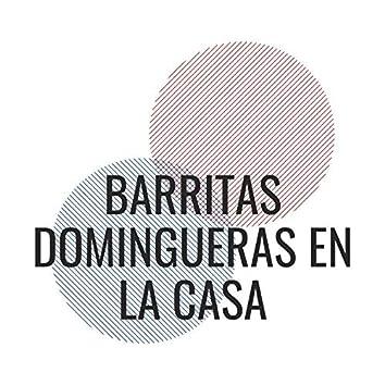 Barritas Domingueras En La Casa