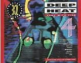 Deep Heat 4-Play with Fire (1989)