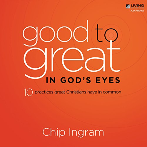 Good to Great in God's Eyes audiobook cover art