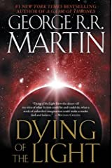 Dying of the Light: A Novel Kindle Edition