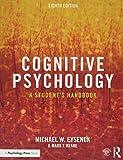 Cognitive Psychology: A Student's Handbook...