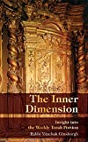 The Inner Dimension: Insight in the Weekly Torah Portion