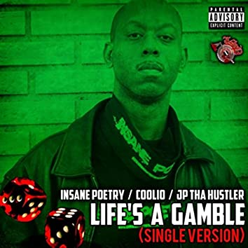 Life's a Gamble - Single