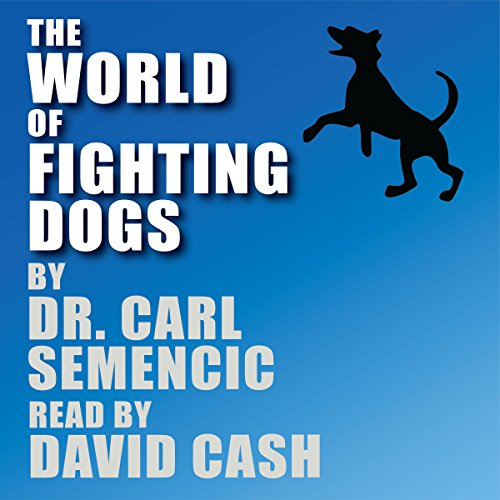 The World of Fighting Dogs audiobook cover art