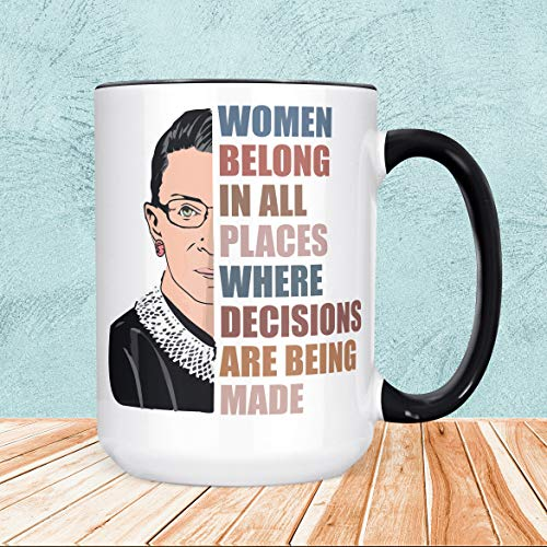 Ruth Bader Ginsburg Tasse Notorious RBG Keramik Tasse Women Belong in All Places Where Decisions are Being Made