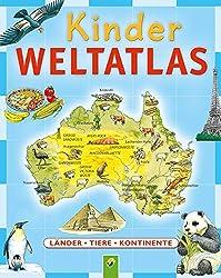 Weltatlas für Kinder von 6 bis 10 Jahren Buch