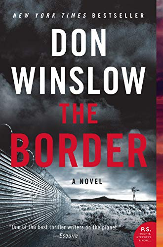 The Border: A Novel (Power of the Dog Book 3) (English Edition)