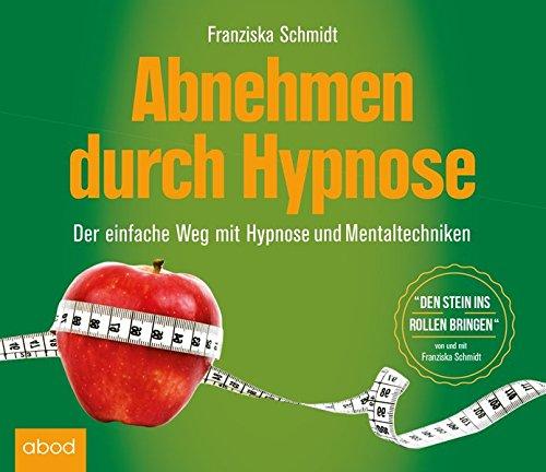 Abnehmen durch Hypnose: Wirkungsvolle Gewichtsreduktion
