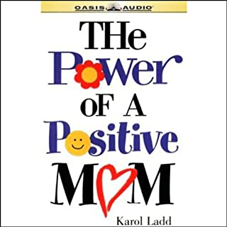The Power of a Positive Mom audiobook cover art