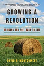 Growing a Revolution: Bringing Our Soil Back to Life PDF