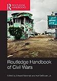 Routledge Handbook of Civil Wars (Routledge Handbooks) - Edward Newman