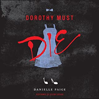 Dorothy Must Die audiobook cover art