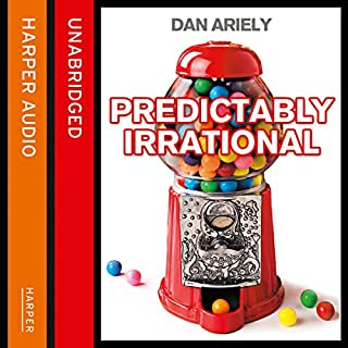 Predictably Irrational     The Hidden Forces That Shape Our Decisions              By:                                                                                                                                 Dan Ariely                               Narrated by:                                                                                                                                 Simon Jones                      Length: 7 hrs and 24 mins     222 ratings     Overall 4.6