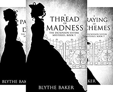 The Dickinson Sisters Mysteries