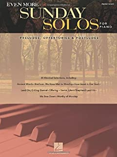 Even More Sunday Solos for Piano: Preludes, Offertories &