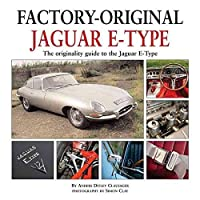 Jaguar E-Type: The Originality Guide to the Jaguar E-Type Mk2 (Factory-Original)