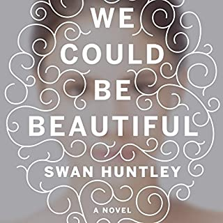 We Could Be Beautiful cover art
