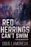 Red Herrings Can't Swim: Premium Hardcover Edition