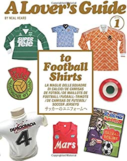 Best a lover's guide to football shirts Reviews