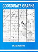 Coordinate Graphs by Peter Robson(1993-06-01)