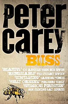 Bliss by [Peter Carey]