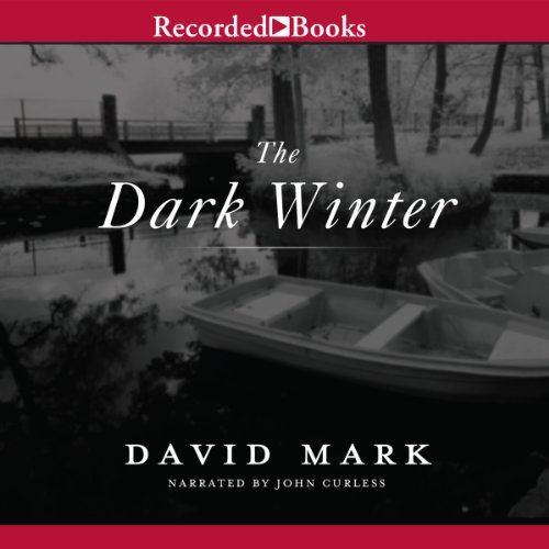 The Dark Winter                   Written by:                                                                                                                                 David Mark                               Narrated by:                                                                                                                                 John Curless                      Length: 8 hrs and 29 mins     Not rated yet     Overall 0.0