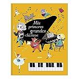 Libro piano. Mis primeros grandes Clásicos...