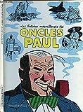 Les Histoires merveilleuses des oncles Paul - La pipe était culottée de l'intérieur