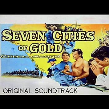 """Main Title (From """"Seven Cities of Gold"""" Soundtrack)"""