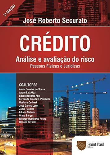 Crédito - Análise e Avaliação do Risco: Análise e Avaliação do Risco