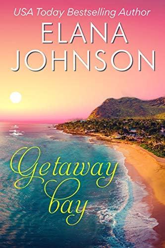 Getaway Bay A Sweet Beach Read Getaway Bay Resort Romance Book 2 product image