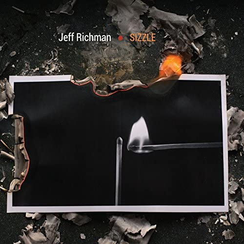 Jeff Richman feat. Vinnie Colaiuta, Kimmy Haslip, George Whity, Will Lee, Jeff Beal, Bob Mintzer, Taylor Eigsti, Gergo Borlai & Mitchel Forman