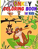 Monkey Coloring Book for Kids: Amazing Coloring Images Of Cute Monkey Children Activity Book For Boys & Girls Ages 4-8
