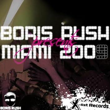 Boris Rush Presents: Miami 2009